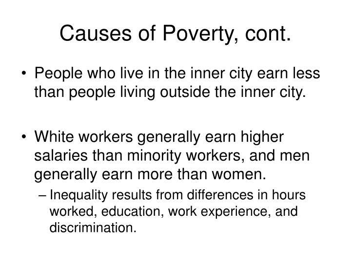 Causes of Poverty, cont.