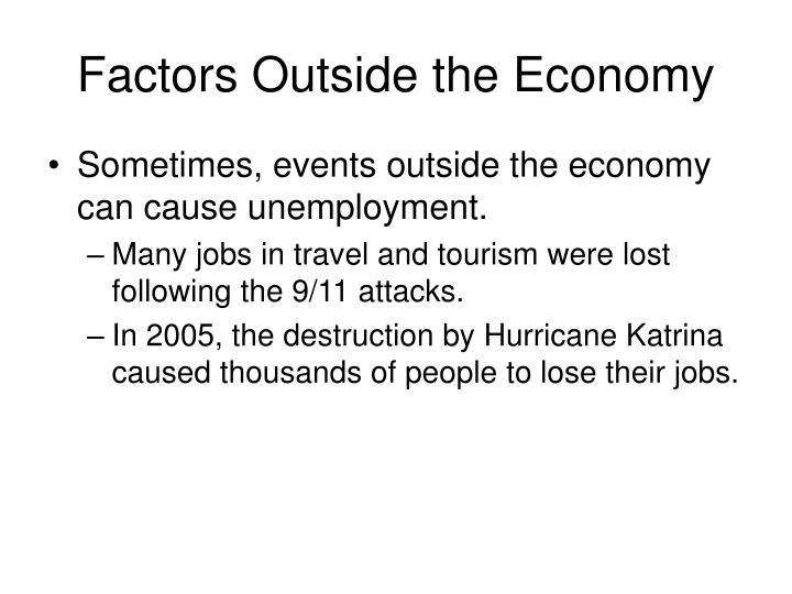 Factors Outside the Economy