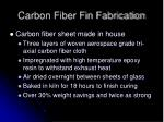 carbon fiber fin fabrication