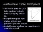 justification of rocket deployment
