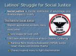 latinos struggle for social justice