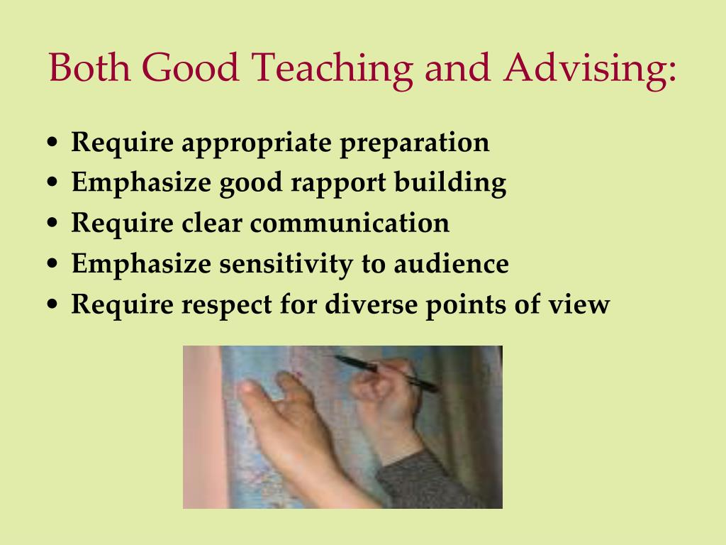 Both Good Teaching and Advising: