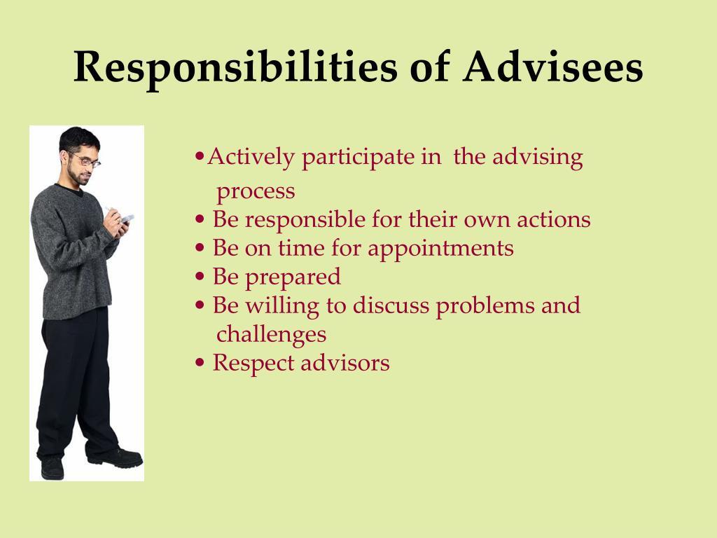 Responsibilities of Advisees
