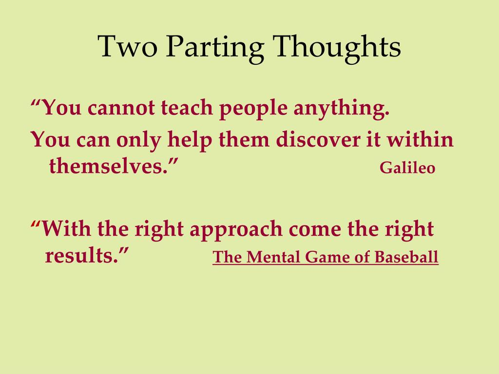 Two Parting Thoughts