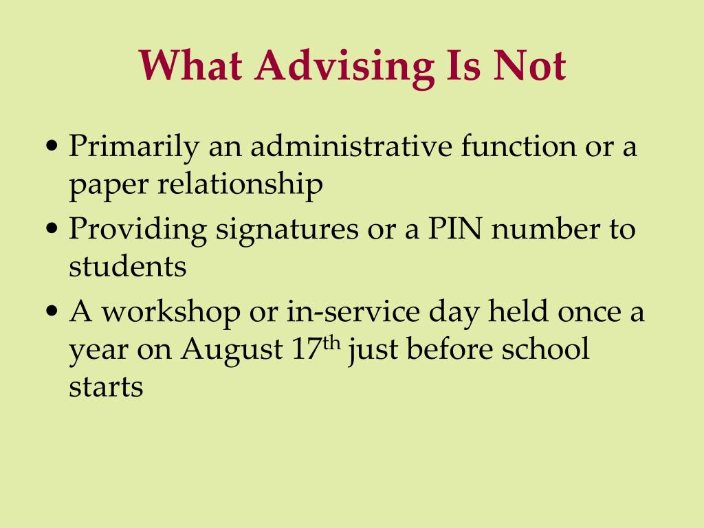 What Advising Is Not