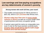 low earnings and low paying occupations are key determinants of women s poverty