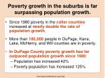 poverty growth in the suburbs is far surpassing population growth