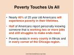 poverty touches us all
