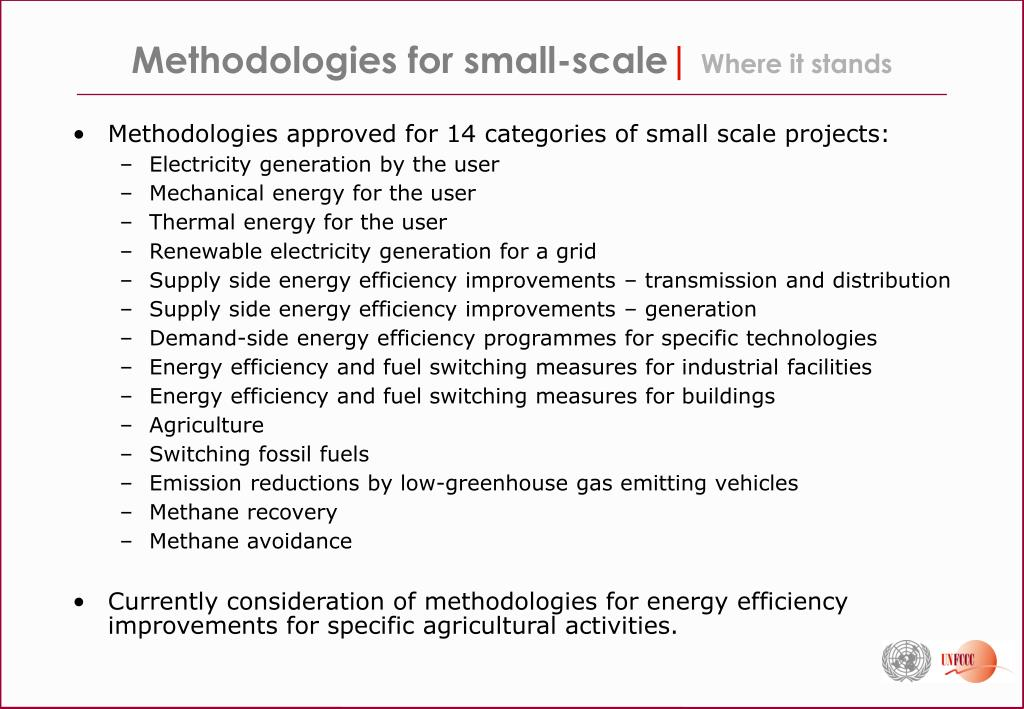 Methodologies for small-scale