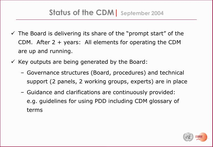 Status of the cdm september 2004