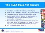 the flsa does not require