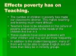 effects poverty has on teaching