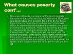 what causes poverty cont