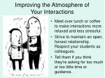 improving the atmosphere of your interactions
