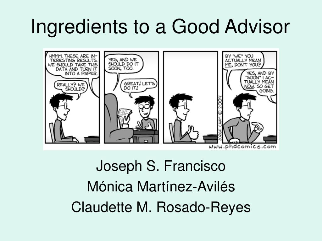 ingredients to a good advisor l.