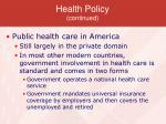 health policy continued