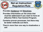 not an instruction regulation rule