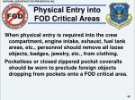 physical entry into fod critical areas