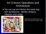art criticism operations and architecture
