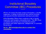institutional biosafety committee ibc procedures continued