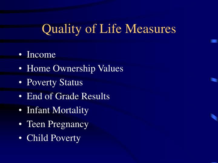 Quality of life measures