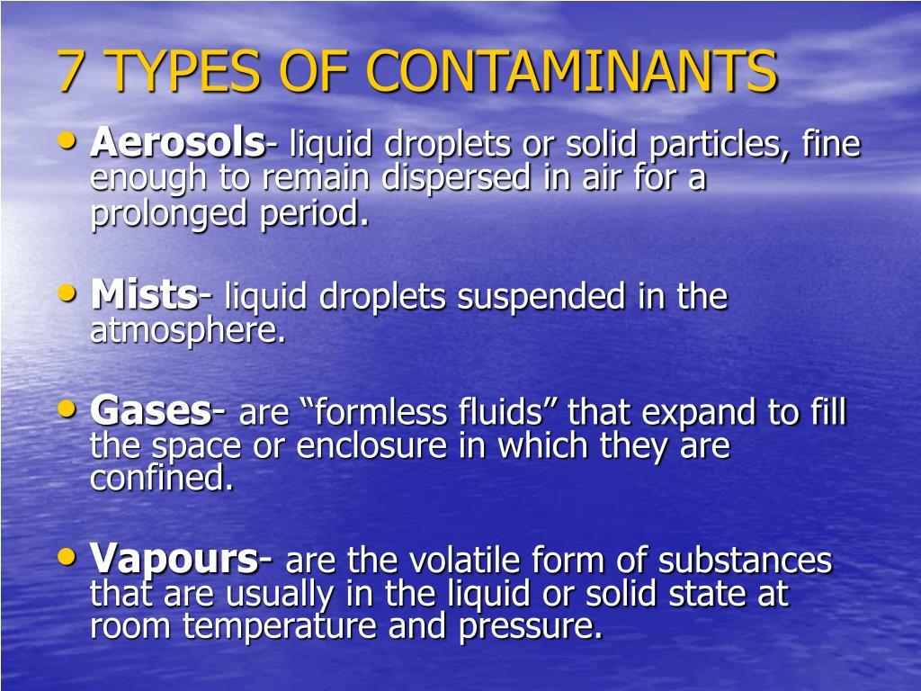 7 TYPES OF CONTAMINANTS