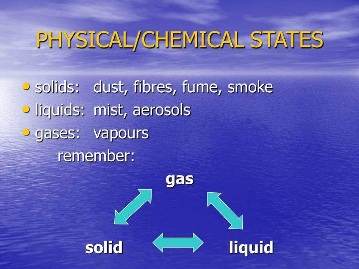 Physical chemical states