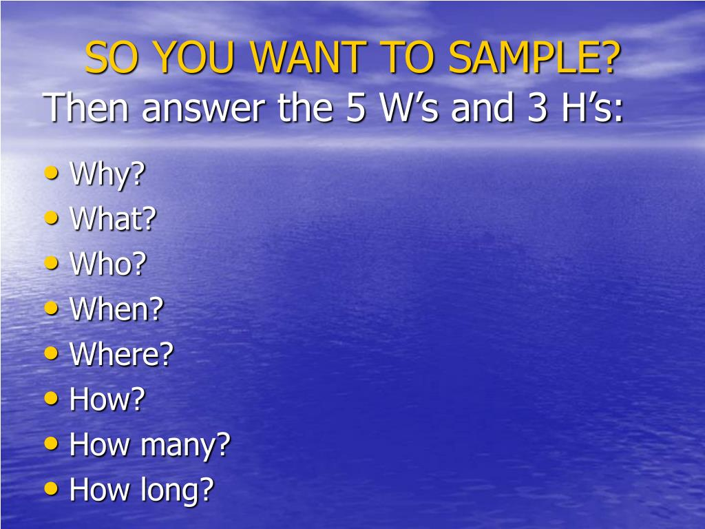 SO YOU WANT TO SAMPLE?