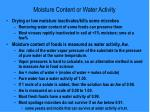 moisture content or water activity
