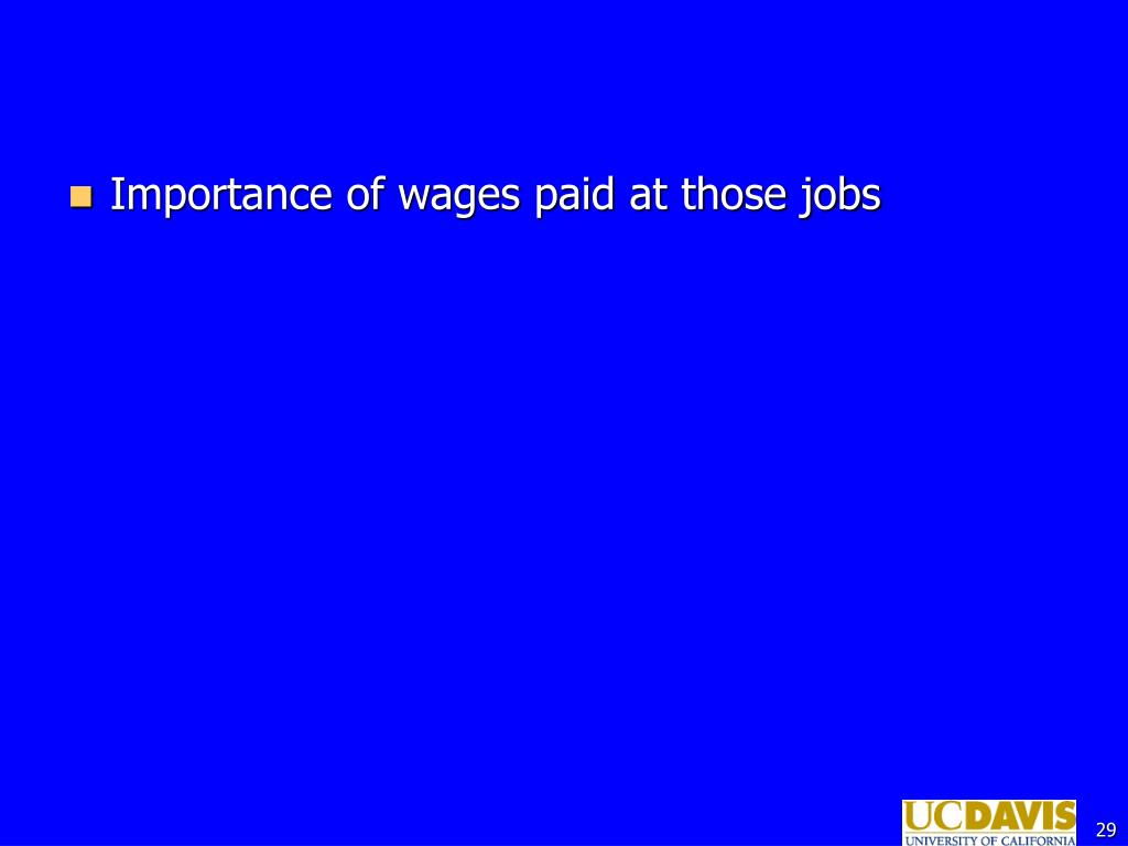 Importance of wages paid at those jobs
