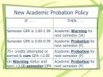 new academic probation policy