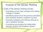 purpose of the adviser meeting
