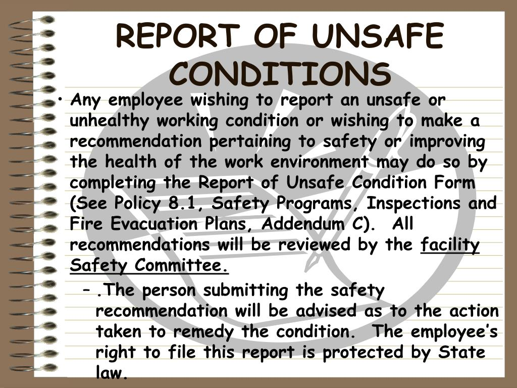 REPORT OF UNSAFE CONDITIONS