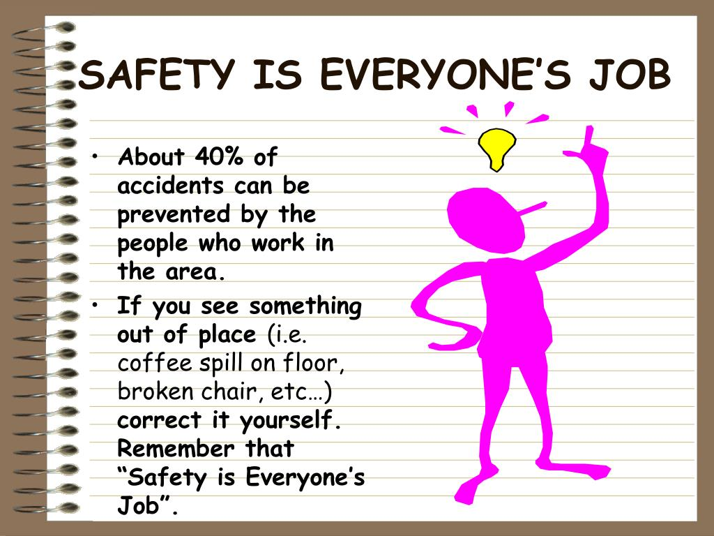 SAFETY IS EVERYONE'S JOB