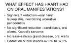 what effect has haart had on oral manifestations