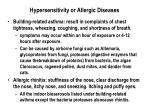 hypersensitivity or allergic diseases
