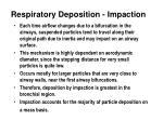 respiratory deposition impaction