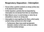 respiratory deposition interception