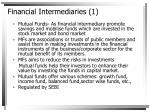 financial intermediaries 1