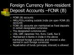 foreign currency non resident deposit accounts fcnr b