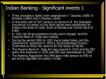 indian banking significant events 1