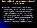 personal retirement accounts partial privatization