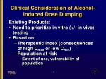 clinical consideration of alcohol induced dose dumping