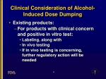 clinical consideration of alcohol induced dose dumping8