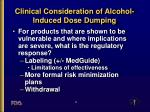 clinical consideration of alcohol induced dose dumping9