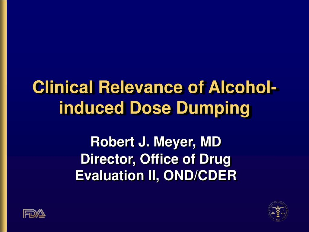 clinical relevance of alcohol induced dose dumping l.