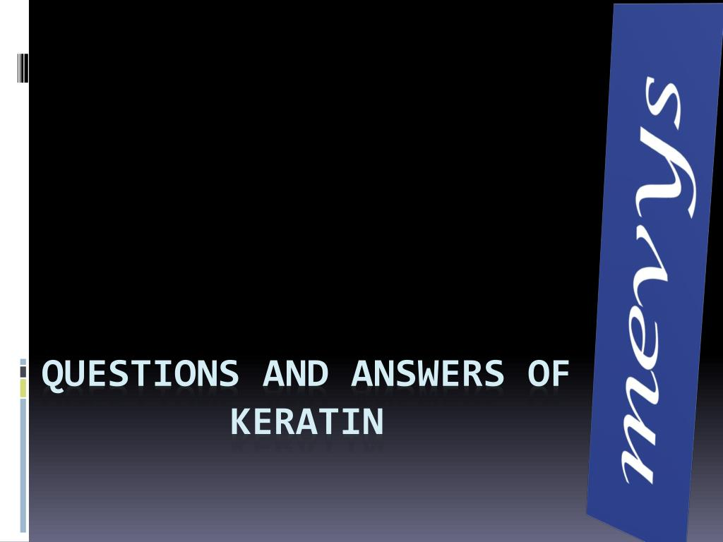 questions and answers of keratin l.