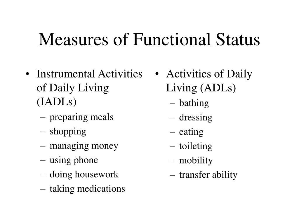 Instrumental Activities of Daily Living (IADLs)