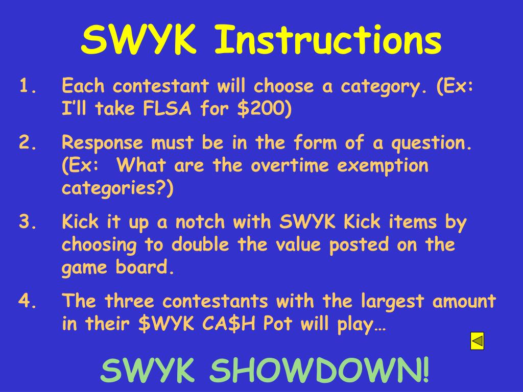 SWYK Instructions