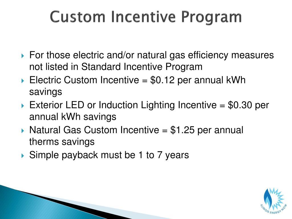 Custom Incentive Program